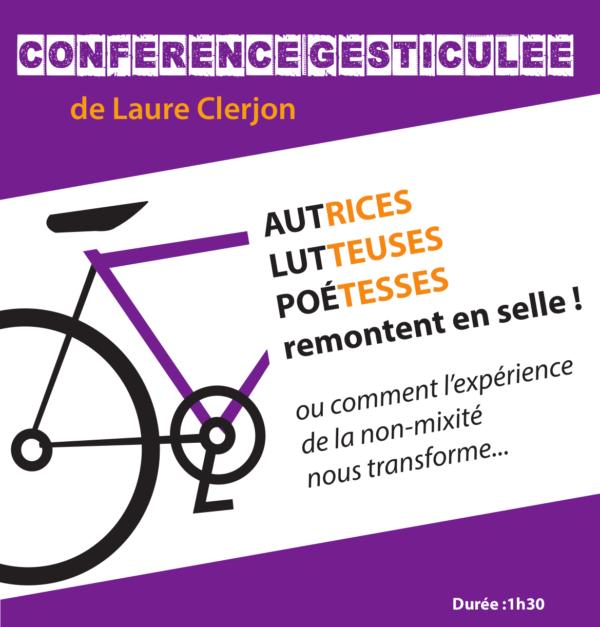 Samedi 21 avril : Conférence gesticulée de Laure Clerjon