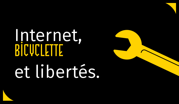 internet, bicyclette et libertés